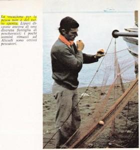 La vocazione per la pesca -da GIN RACHELI EOLIE DI VENTO E DI FUOCO