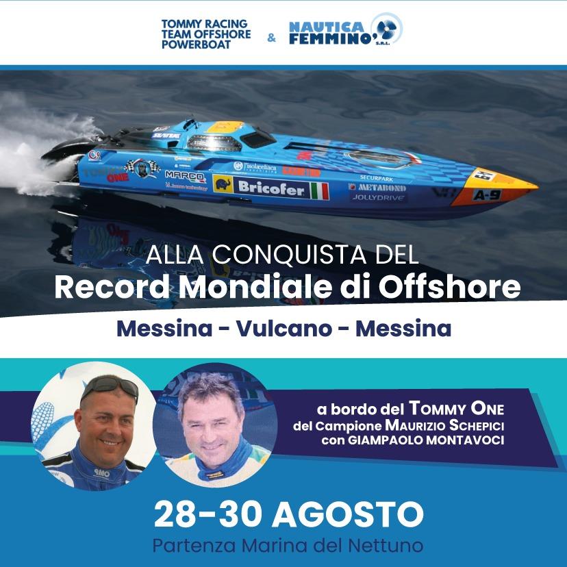 Offshore : Messina-Vulcano-Messina, alla conquista del recordo mondiale